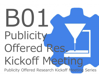 6/23(Tue)B01 Publicity Offered Research Kickoff meeting (online)